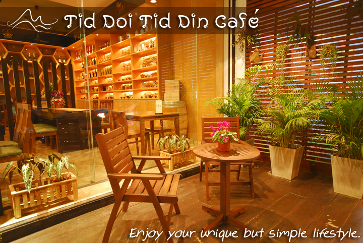 Tid Doi Tid Din Cafe : The choice is all yours.